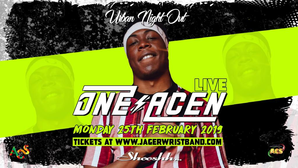 Nightclub event artwork picturing One Acen (uk Rapper) smiling. Text stating: One Acen live. Monday 25th February 2019. Tickets available at: www.jagerwristband.com. Urban Night Out at Shooshh Nightclub Brighton