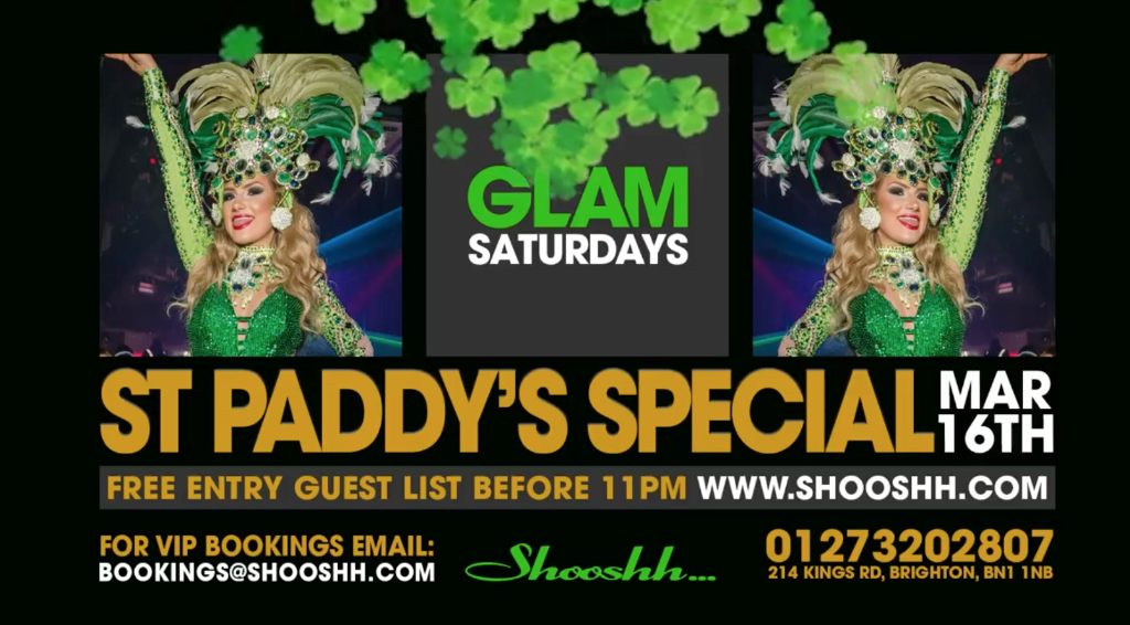 Glam Saturdays presents St Paddys Special at Shooshh Brighton
