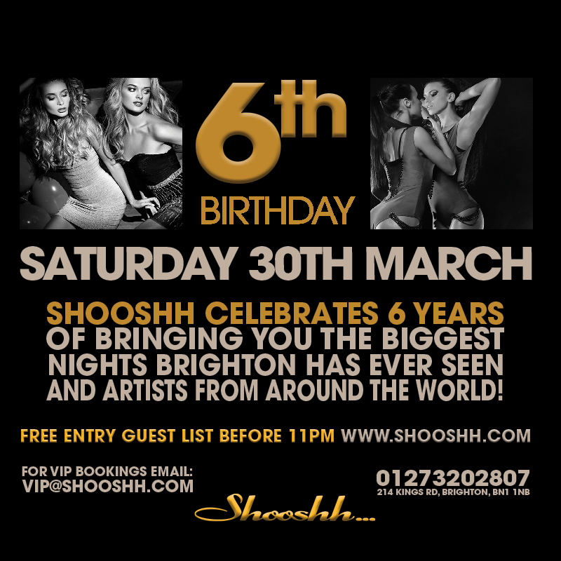 6th Birthday event artwork for Shooshh Nightclub. 30th March 2019